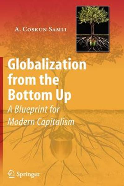 Globalization from the Bottom Up - A. Coskun Samli