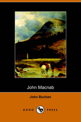 John Macnab (Dodo Press) - John Buchan