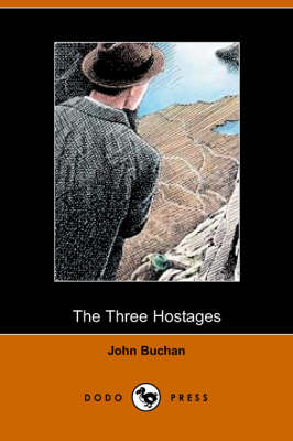 The Three Hostages (Dodo Press) - John Buchan