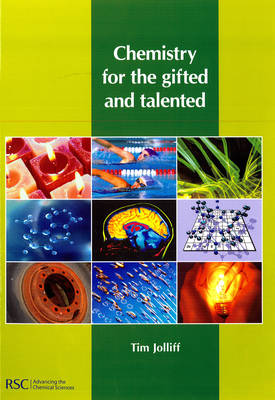 Chemistry for the Gifted and Talented - Tim Jolliff