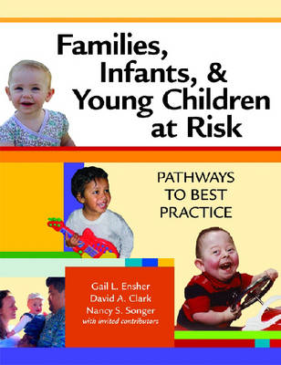 Families, Infants and Young Children at Risk - Gail L. Ensher