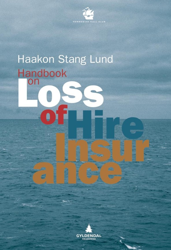 Handbook on loss of hire insurance - Haakon Stang Lund