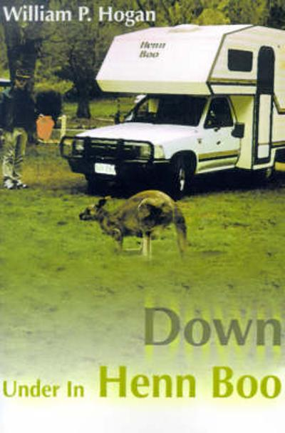 Down Under in Henn Boo - William P Hogan