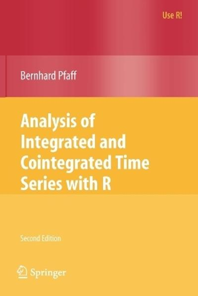 Analysis of Integrated and Cointegrated Time Series with R - Bernhard Pfaff