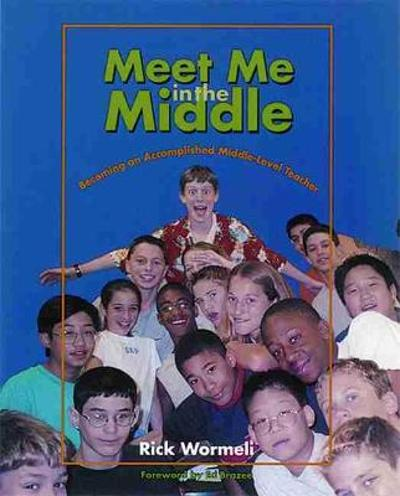 Meet Me in the Middle - Rick Wormeli