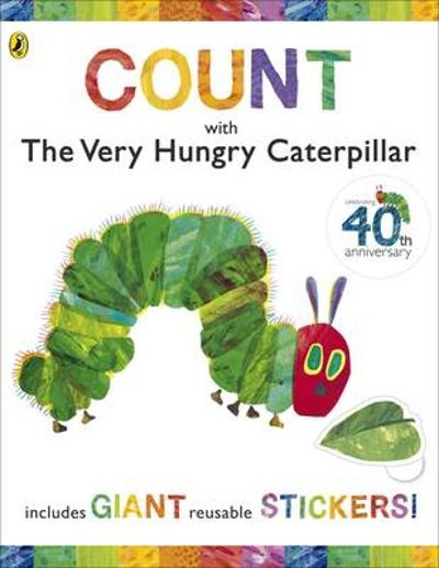 Count  with the Very Hungry Caterpillar (Sticker Book) - Eric Carle