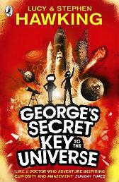George's Secret Key to the Universe - Lucy Hawking Stephen Hawking