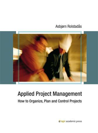 Applied project management - Asbjørn Rolstadås