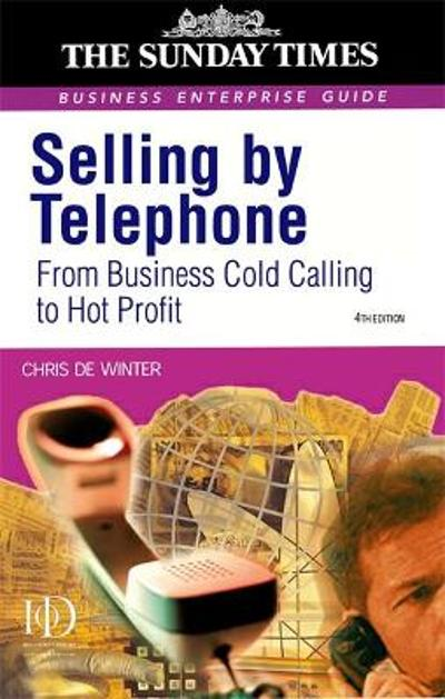 Selling by Telephone - Chris De Winter