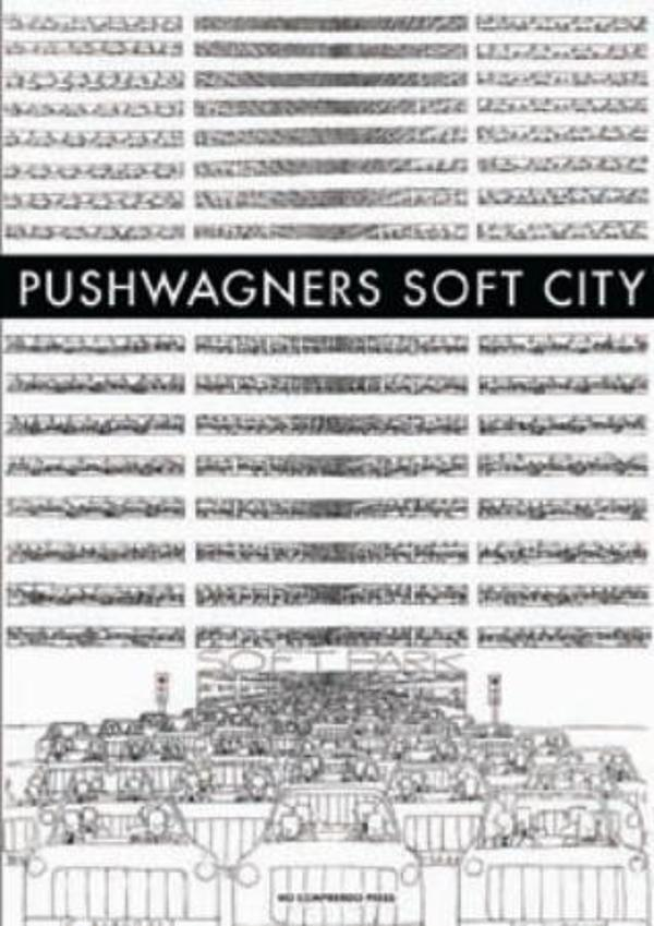 Pushwagners Soft City -        Pushwagner