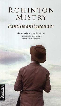 Familieanliggender - Rohinton Mistry
