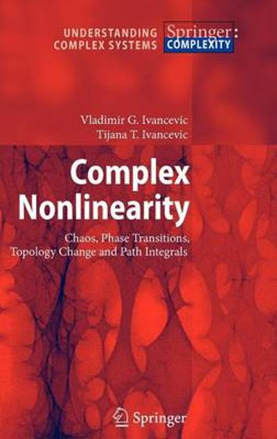 Complex Nonlinearity - Vladimir G. Ivancevic