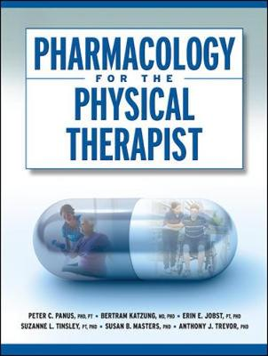 Pharmacology for the Physical Therapist - Peter C. Panus