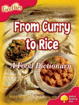 Oxford Reading Tree: Stage 4: Fireflies: from Curry to Rice - Ruby Maile