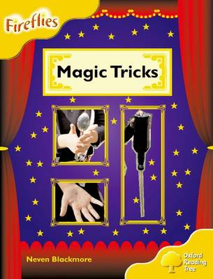 Oxford Reading Tree: Stage 5: Fireflies: Magic Tricks - Neven Blackmore