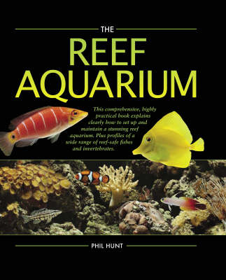 The Reef Aquarium - Phil Hunt
