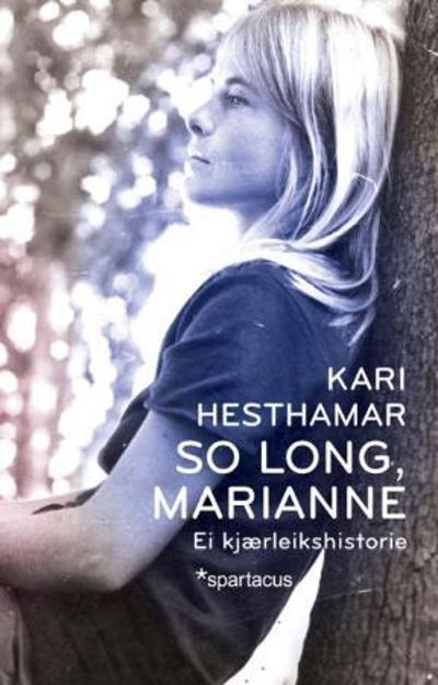 So long, Marianne - Kari Hesthamar