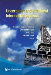 Uncertainty And Intelligent Information Systems - Ronlad R Yager Bernadette Bouchon-meunier Christophe Marsala Maria Rifqi Enrique Miranda