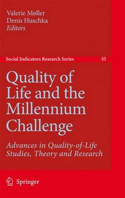Quality of Life and the Millennium Challenge - Valerie Moller