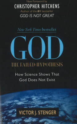 God: The Failed Hypothesis - 