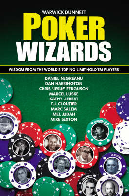 Poker Wizards - Warwick Dunnett
