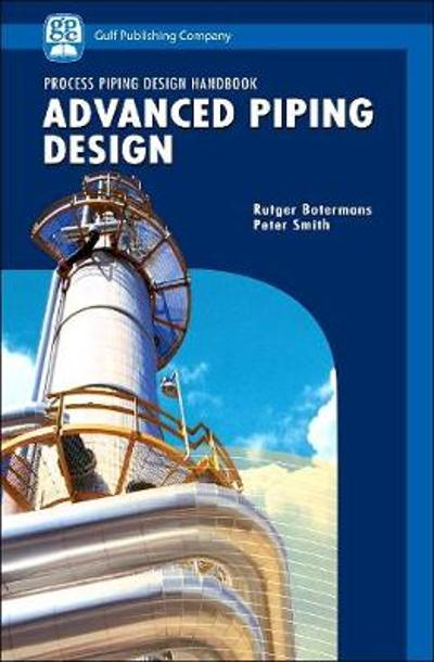 Advanced Piping Design - Peter Smith