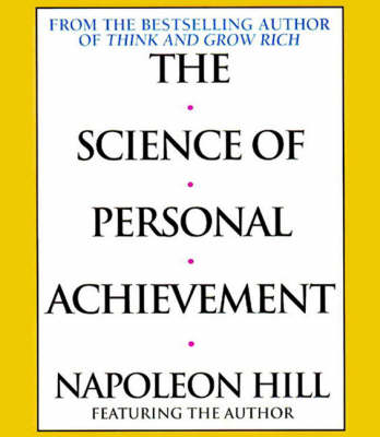 The Science of Personal Achievement - Napoleon Hill