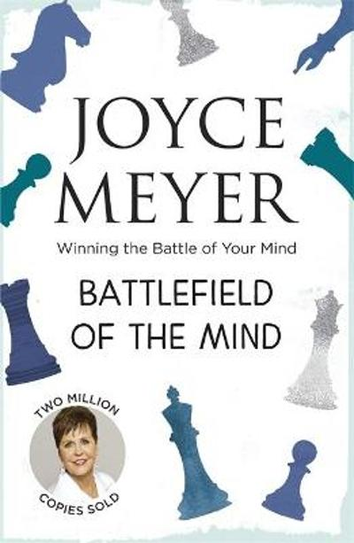 Battlefield of the Mind - Joyce Meyer