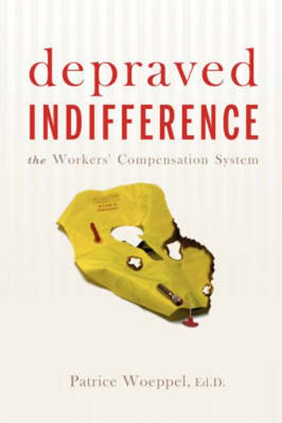 Depraved Indifference - Patrice Woeppel