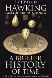 A briefer history of time - Stephen Hawking Leonard Mlodinow