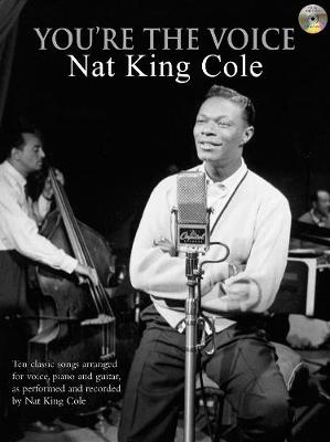 You're The Voice: Nat King Cole - Nat King Cole