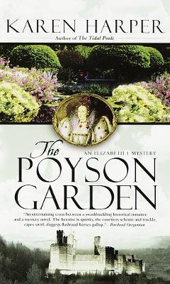 The Poyson Garden - Ms Karen Harper