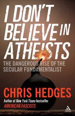 I Don't Believe in Atheists - 