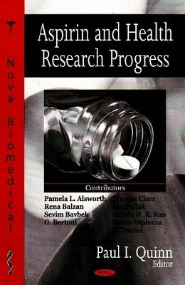 Aspirin and Health Research Progress - Paul I. Quinn