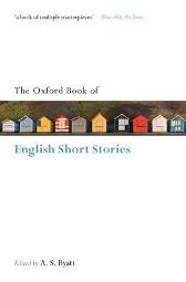 The Oxford Book of English Short Stories - A. S. Byatt