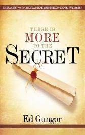 There is More to the Secret - Ed Gungor