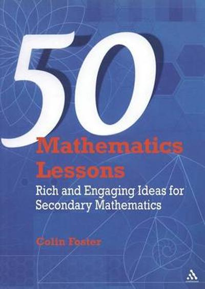 50 Mathematics Lessons - Colin Foster