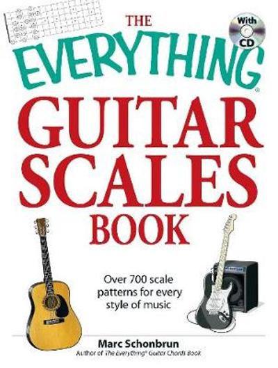 The Everything Guitar Scales Book with CD - Marc Schonbrun