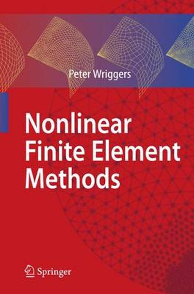 Nonlinear Finite Element Methods - Peter Wriggers