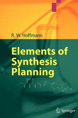 Elements of Synthesis Planning - R.W. Hoffmann