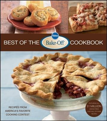 Pillsbury Best of the Bake-off Cookbook - Pillsbury Editors
