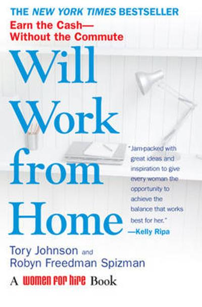 Will Work from Home - Tory Johnson