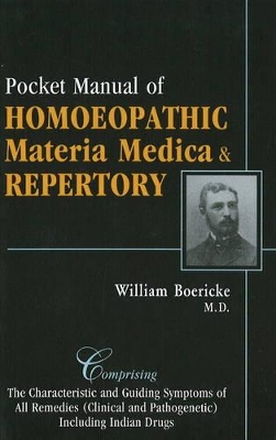 Pocket Manual of Homeopathic Materia Medica and Repertory - Dr. William Boericke