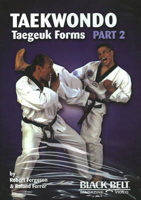 Tae Kwon Do (Taegeuk) Forms 2 - Robert Ferguson