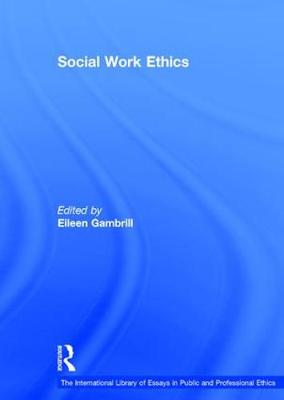 Social Work Ethics - Professor Tom D. Campbell