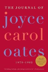 The Journal of Joyce Carol Oates - Joyce Carol Oates