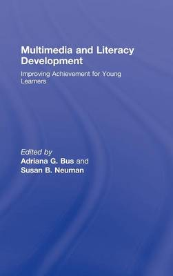Multimedia and Literacy Development - Adriana G. Bus