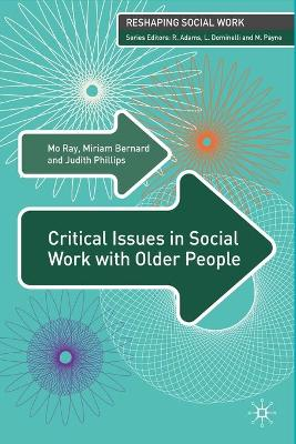 Critical Issues in Social Work with Older People - Mo Ray