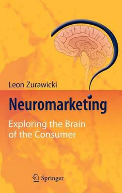 Neuromarketing - Leon Zurawicki