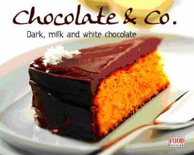 Chocolate & Co - Food Editore